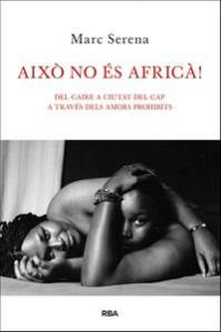 aixo-no-es-africa_marc-serena_libro-OMAC309